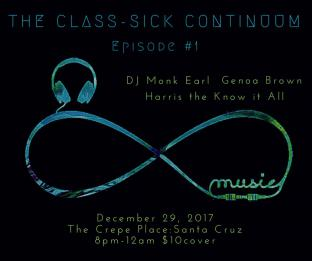 The Class-Sick Continuum Episode #1