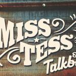 Miss Tess & the Talkbacks
