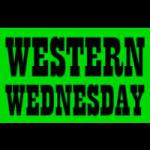 Western Wednesday: TBD