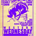 WESTERN WEDNESDAY #28 // Margo Cilker and Band and Whiskey West