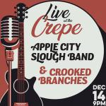Apple City Slough Band w/ Crooked Branches