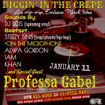Diggin' in the Crepe w/ Professa Gabel, Khan, 1AM, Steezy Sins, Alwa Gordon, Dj Los