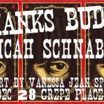 Thanks Buddy w/ Micah Schnabel. Featuring Art Pop-Up by Vanessa Jean Speckman