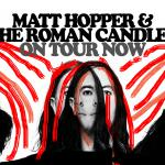 Matt Hopper & The Roman Candles w/ Josiah Johnson (ex-The Head & The Heart) and Cola