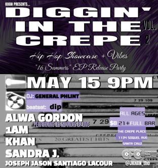 Diggin' in the Crepe w/ Alwa Gordon, 1am, Khan, Sandra J, and friends