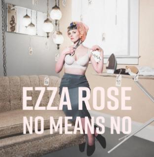 Ezza Rose w/ TBD