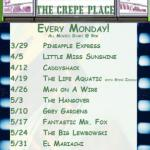 The Crepe Place Movie Nite