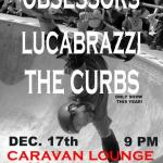 The Obsessors, Lucabrazzi, The Curbs