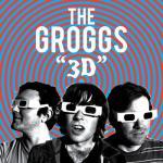 The Groggs...Glitter Wizard...Strangers Family Band